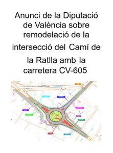 Anunci de la Diputació sobre remodelació de la intersecció del Camí de la Ratlla amb la carretera CV-605