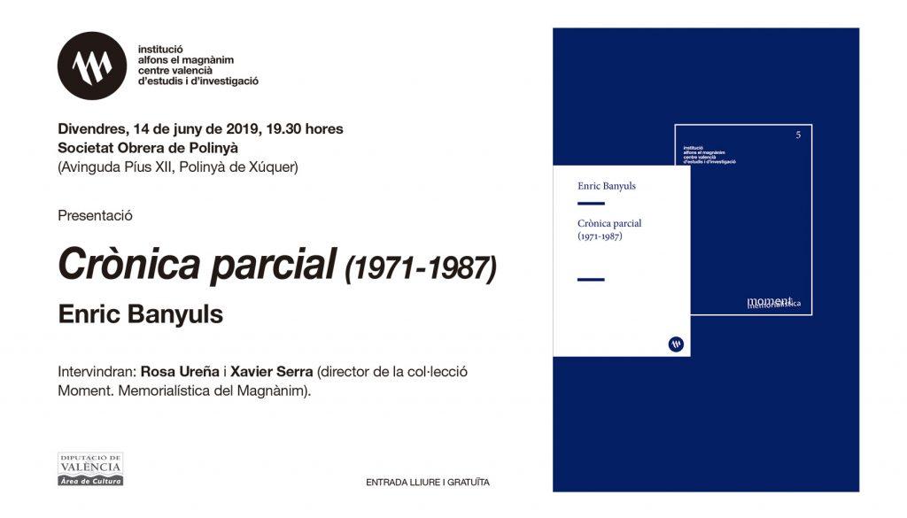 El Magnànim presenta Crònica parcial (1971-1987), d'Enric Banyuls