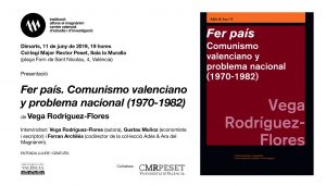 """""""Fer país"""", el conflicte en el comunisme valencià al voltant de la qüestió nacional"""