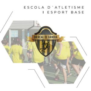 ESCUELA DE ATLETISMO Y DEPORTE BASE GR REAL DE GANDIA