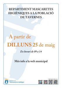 A partir  del  dilluns  25  de  maig,  l'Ajuntament  repartirà mascaretes higièniques als ciutadans de Tavernes que no han pogut arreplegar-ne.
