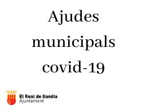 AJUDES MUNICIPALS COVID-19 | Real de Gandia